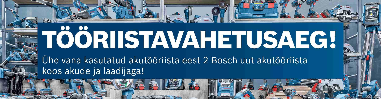 Bosch tööriistavahetus kampaania